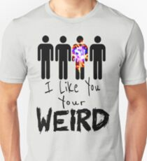 I Like You!!!! Unisex T-Shirt