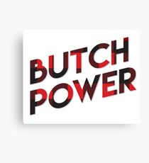 Butch Power Canvas Print