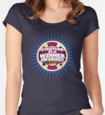 Everyone is a Winner on Eros!! Women's Fitted Scoop T-Shirt