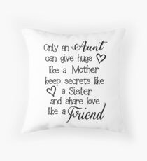 Only an Aunt Throw Pillow
