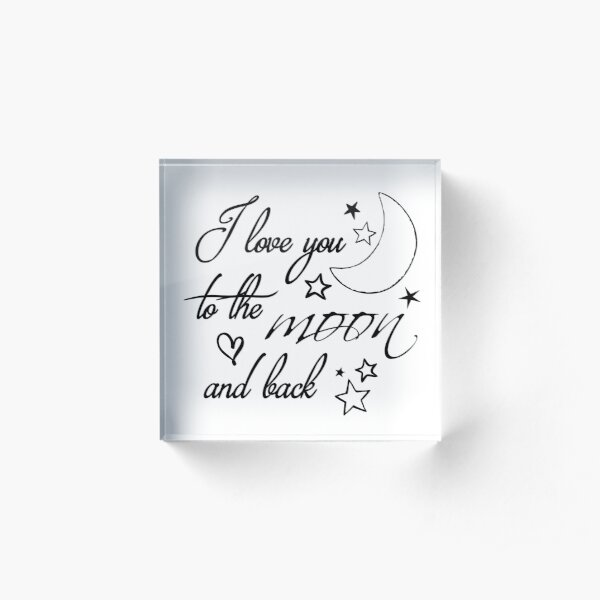 Love You to the Moon Acrylic Block