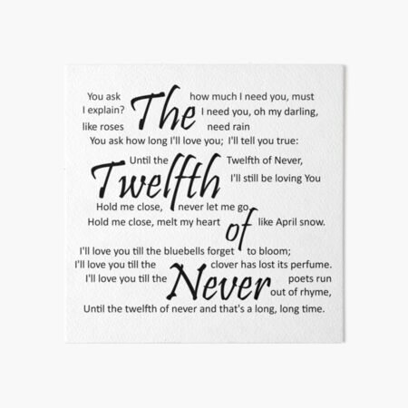 The Twelfth of Never Art Board Print