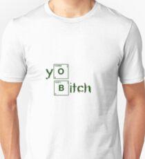 Yo Bitch! 2 T-Shirt
