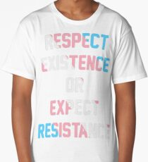 TRANS PRIDE FLAG - RESPECT EXISTENCE OR EXPECT RESISTANCE Long T-Shirt