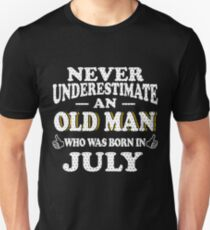 Never Underestimate An Old Man Who Was Born In July Gift T-Shirt
