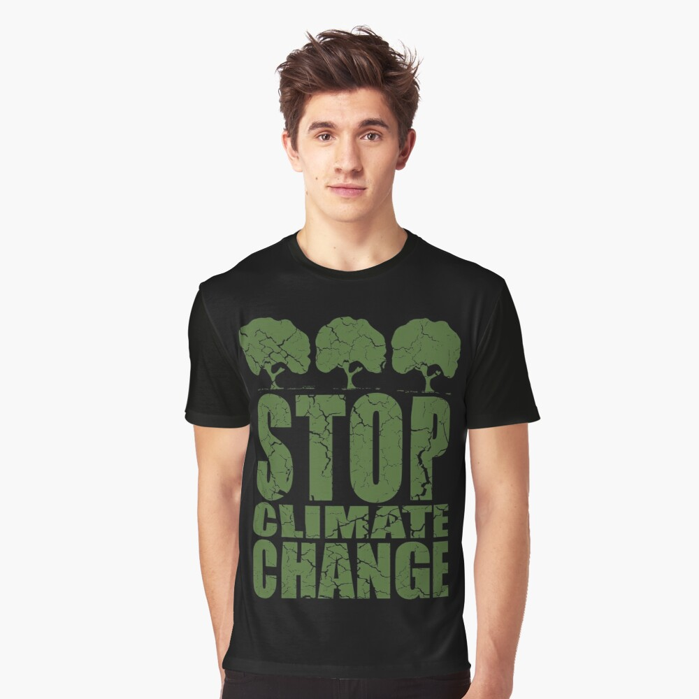 STOP CLIMATE CHANGE Graphic T-Shirt Front