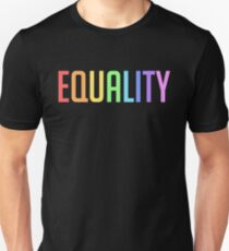 EQUALITY - GAY PRIDE RAINBOW Unisex T-Shirt