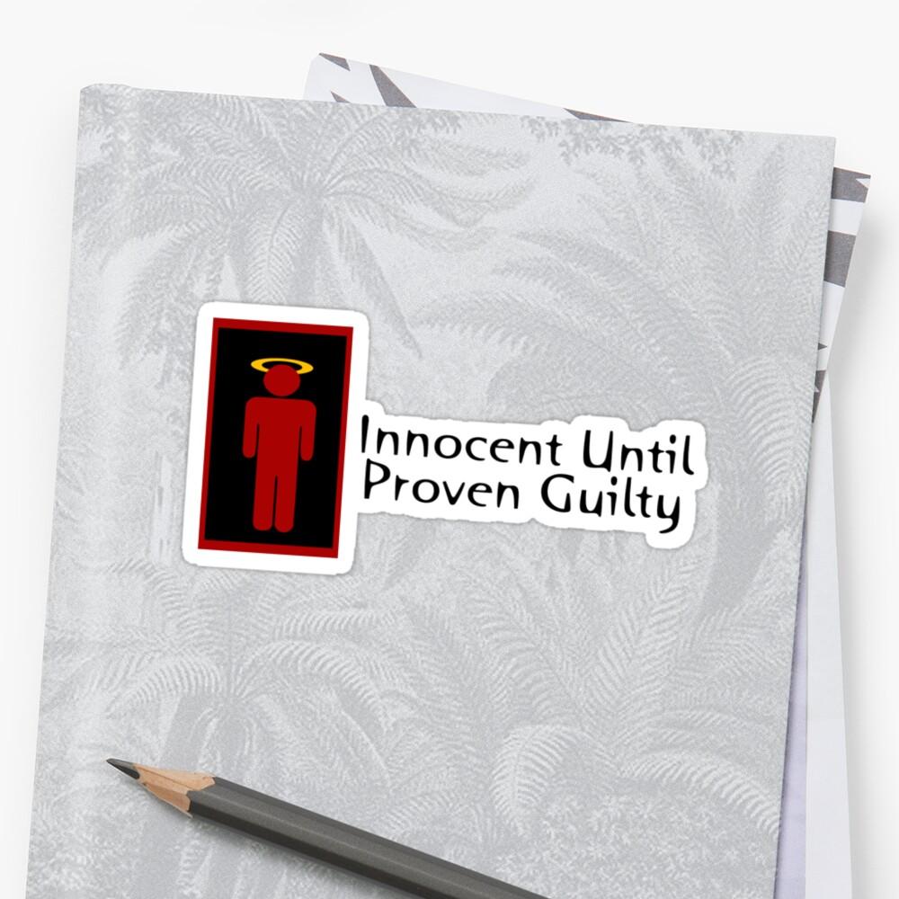 Innocent Until Proven Guilty Teenage Boy by Ryan Houston