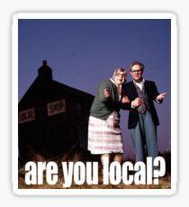 Are You Local? Sticker