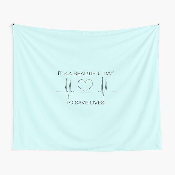 Es un hermoso día para salvar vidas. Tela decorativa