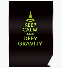 Defy Gravity. Wicked Witch. Poster