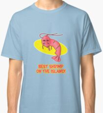 Kamekona's: Best Shrimp on the Island! Classic T-Shirt