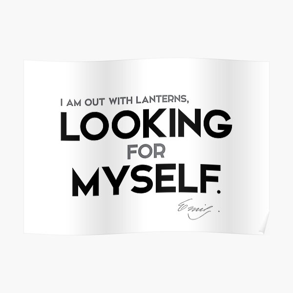 looking for myself - emily dickinson Poster