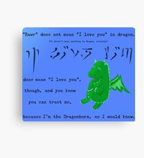 The Dragonborn Loves You. Canvas Print
