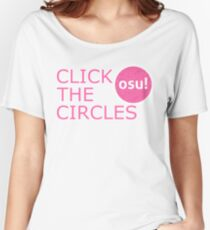 Click the circles - osu! Women's Relaxed Fit T-Shirt