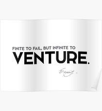 fail, venture - emily dickinson Poster