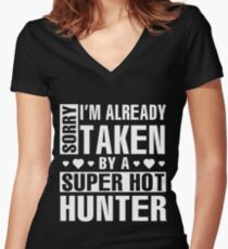 Sorry I'm Already Taken By A Super Hot Hunter Gift Women's Fitted V-Neck T-Shirt