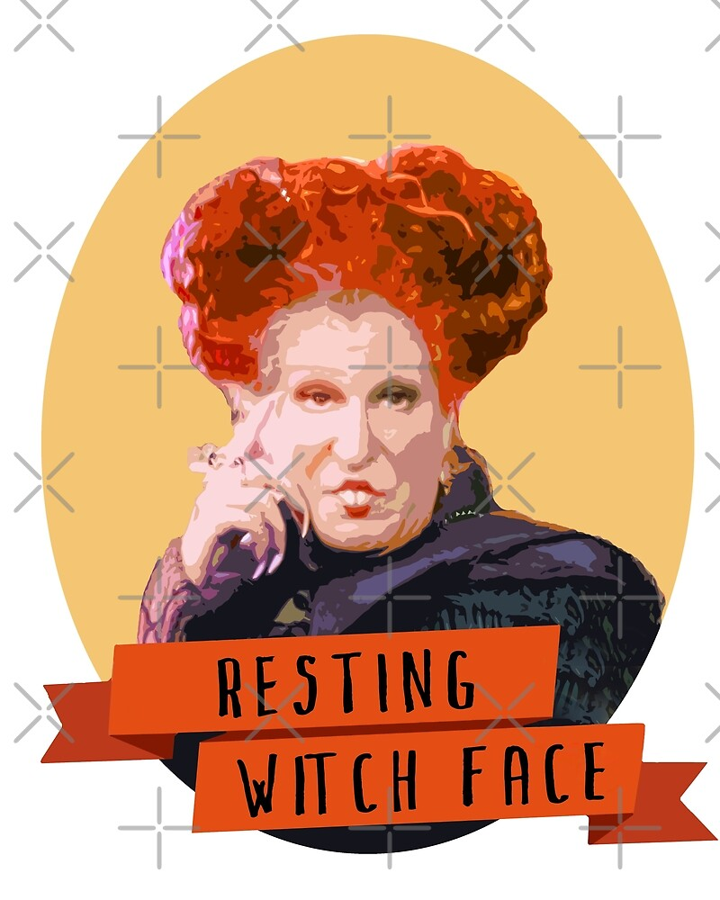 Resting Witch Face -winifred Sanderson Hocus Pocus by thefilmartist