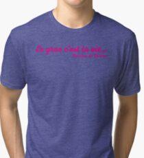 Le Gras c'est la Vie (Pink) Tri-blend T-Shirt
