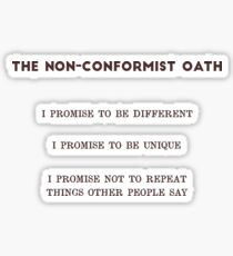 The Non-Conformist Oath Sticker
