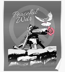 Peaceful War Poster