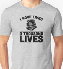I Have Lived A Thousand Lives Unisex T-Shirt