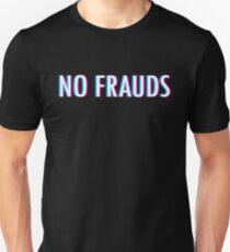 No Frauds T-Shirt