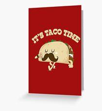 Taco Time! Greeting Card