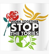 Work Together - Stop The Tories Poster