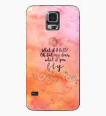 Was, wenn du fliegst? Hülle & Klebefolie für Samsung Galaxy