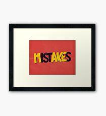 Make mistakes Framed Print