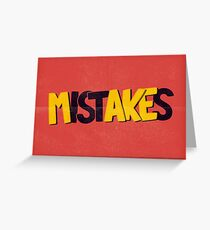Make mistakes Greeting Card