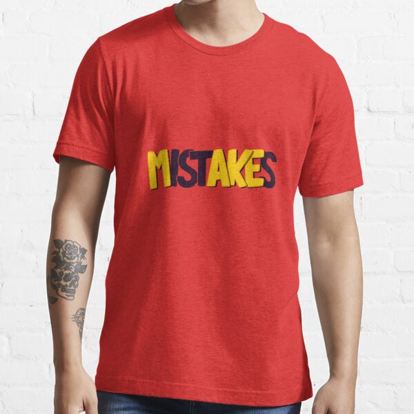 Make mistakes Essential T-Shirt
