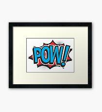 POW! Framed Print