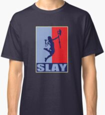 Slay! Classic T-Shirt