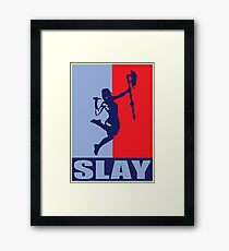 Slay! Framed Print