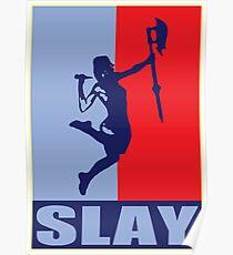 Slay! Poster