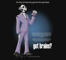 Got brains?
