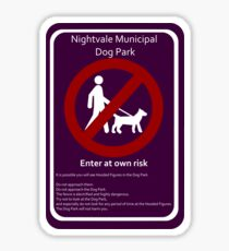 Nightvale Dog Park Sign Sticker