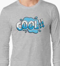 Cool! Long Sleeve T-Shirt