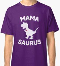Mamasaurus Classic T-Shirt
