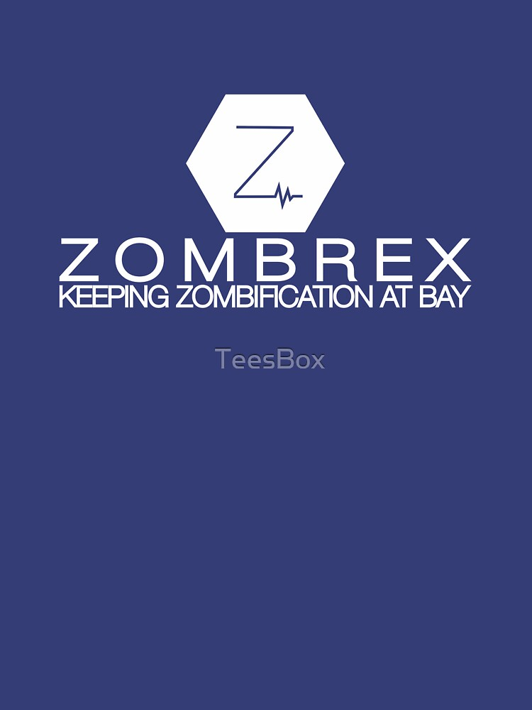 Zombrex - Keeping Zombification at Bay by TeesBox