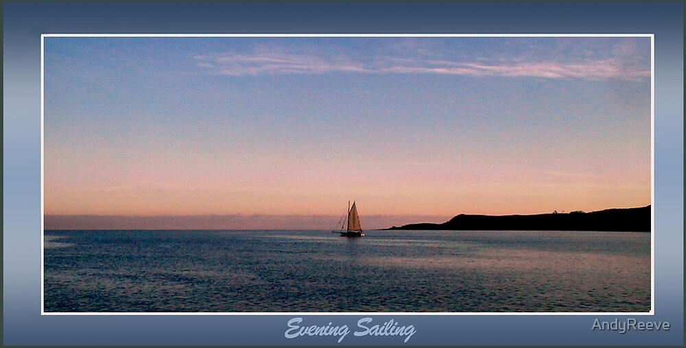 Evening Sailing by AndyReeve