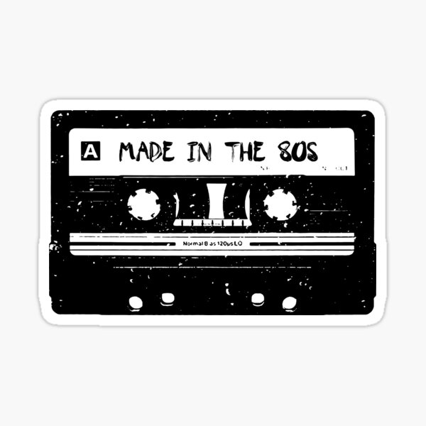 Made in the 80s Sticker