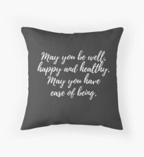 Well Happy Healthy - Loving Kindness Meditation Throw Pillow