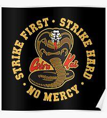Cobra kai - Strike First - Strike Hard - No Mercy HD Logo Poster