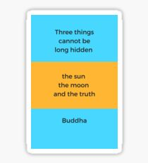 Buddhist Quote - The Truth Sticker