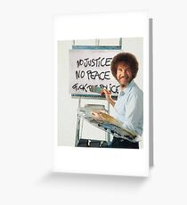 Bob Ross - Fuck The Police Greeting Card