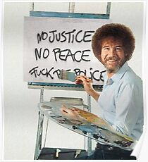 Bob Ross - Fuck The Police Poster