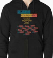 Thirteen Reasons Why Breakfast and Bacon Design Zipped Hoodie